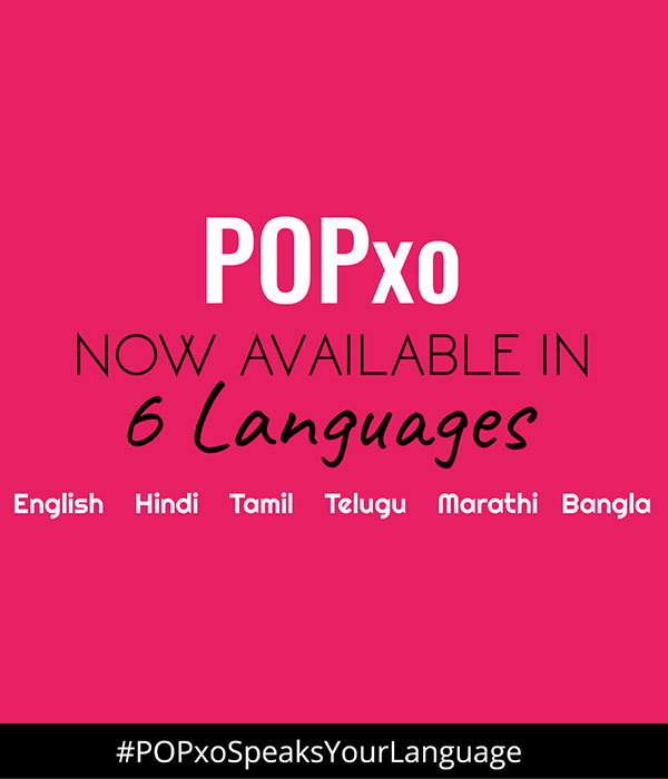 POPxo-Is-Now-Available-In-Six-Languages